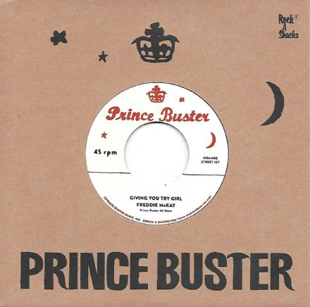 Freddie McKay - Giving You Try Girl / Red Eye Girl (Prince Buster / Rock A Shacka) 7""